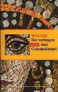 Wim Jurg: Het verlangen naar Constantinopel